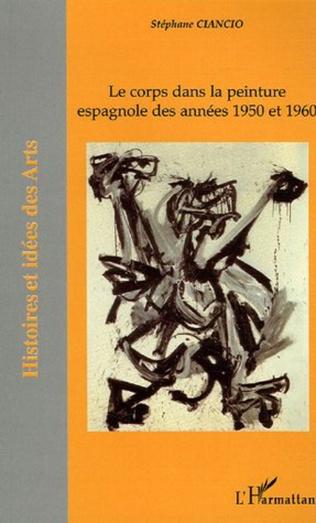 Couverture Le corps dans la peinture espagnole des années 1950-1960