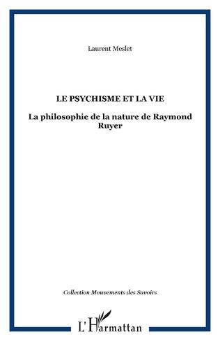 Couverture Le psychisme et la vie