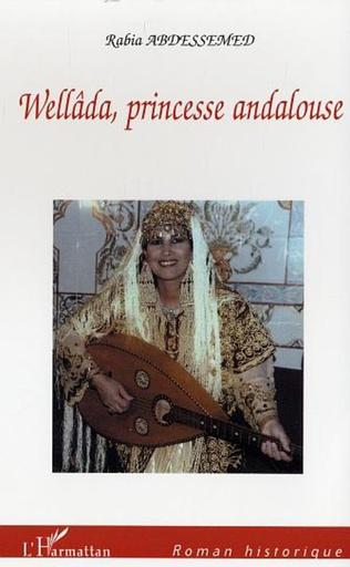 Couverture Wellâda, princesse andalouse