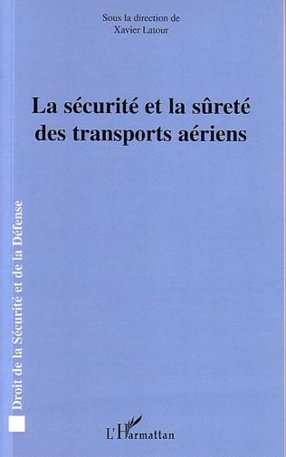 Couverture La sécurité et la sûreté des transports aériens