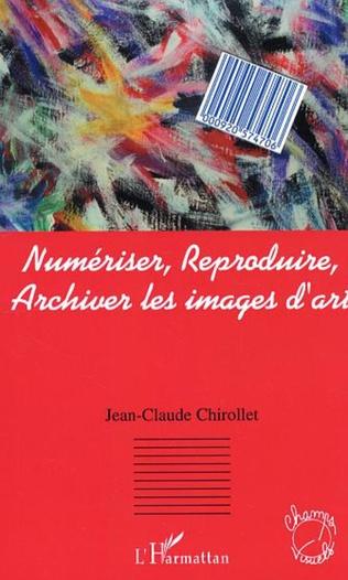 Couverture Numériser, reproduire, archiver les images d'art