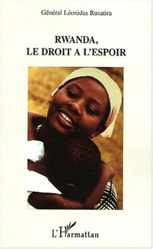 Couverture Rwanda, le droit à l'espoir