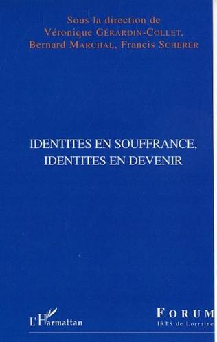 Couverture Identités en souffrance, identités en devenir