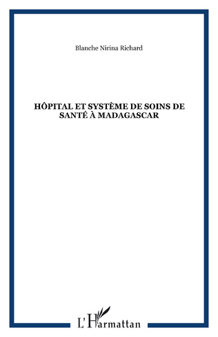 Couverture Hôpital et système de soins de santé à Madagascar