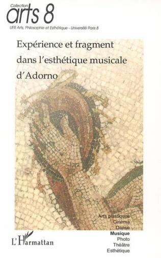 Couverture Expérience et fragment dans l'esthétique musicale d'Adorno