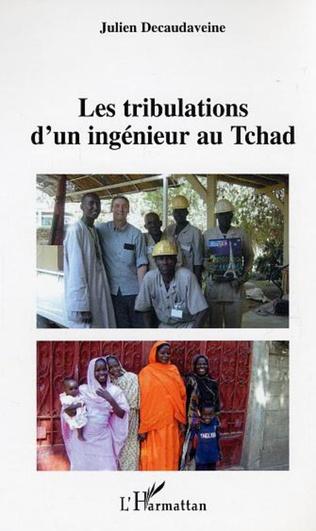Couverture Les tribulations d'un ingénieur au Tchad