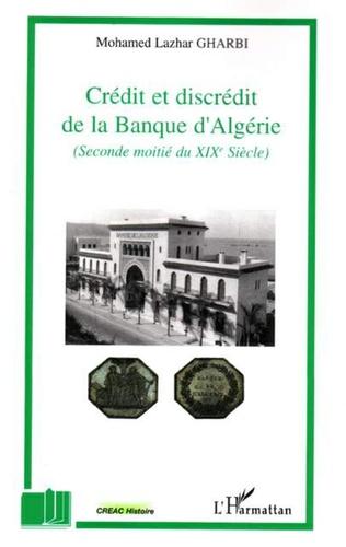 Couverture Crédit et discrédit de la Banque d'Algérie