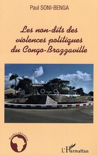 Couverture Les non-dits des violences politiques du Congo-Brazzaville
