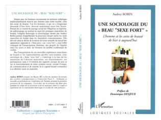 Couverture Une sociologie du beau sexe fort