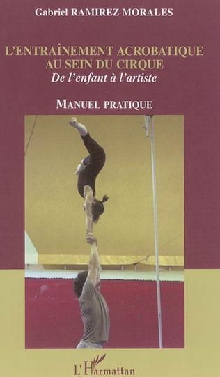 Couverture L'entraînement acrobatique au sein du cirque