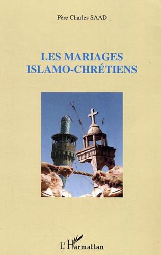 Couverture Les mariages islamo-chrétiens