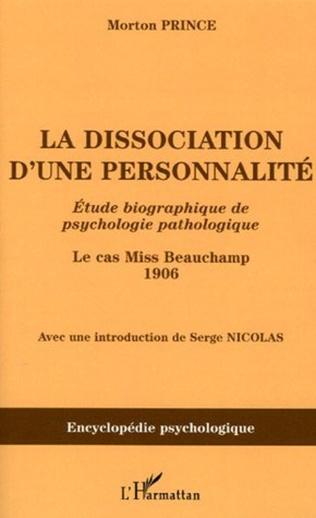 Couverture La dissociation d'une personnalité
