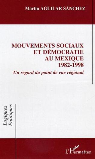 Couverture Mouvements sociaux et démocratie au Mexique (1982-1998)