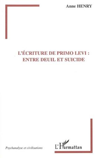 Couverture L'écriture de primo Levi: entre deuil et suicide