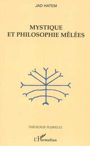 Couverture Mystique et philosophie mêlées