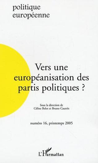 Couverture Vers une européanisation des partis politiques ?