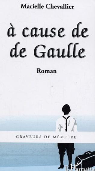 Couverture A cause de De Gaulle