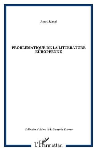 Couverture Problématique de la littérature Européenne