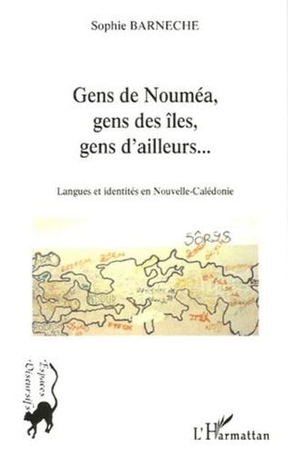 Couverture Gens de Nouméa, gens des îles, gens d'ailleurs...
