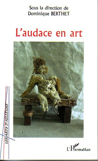Couverture L'audace en art