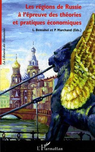 Couverture Les régions de Russie à l'épreuve des théories et pratiques économiques