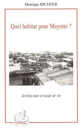 Couverture Quel habitat pour Mayotte ?