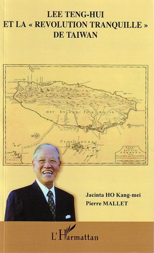 Couverture Lee Teng-Hui et la révolution tranquille de Taïwan