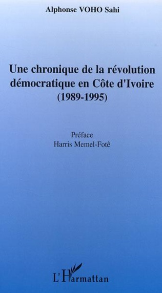 Couverture Une chronique de la révolution démocratique en Côte d'Ivoire
