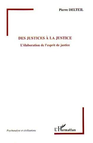 Couverture Des justices à la justice