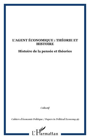 Couverture L'agent économique : théorie et histoire