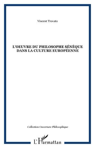 Couverture L'oeuvre du philosophe Sénèque dans la culture européenne