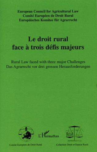 Couverture Le droit rural face à trois défis majeurs