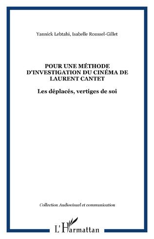 Couverture Pour une méthode d'investigation du cinéma de Laurent Cantet