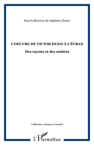 Couverture L'oeuvre de Victor Hugo à l'écran