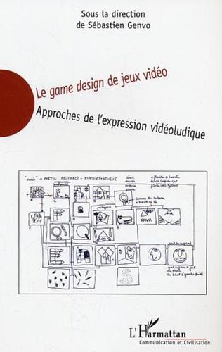 Couverture Le game design de jeux vidéo