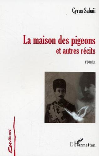 Couverture La maison des pigeons et autres récits