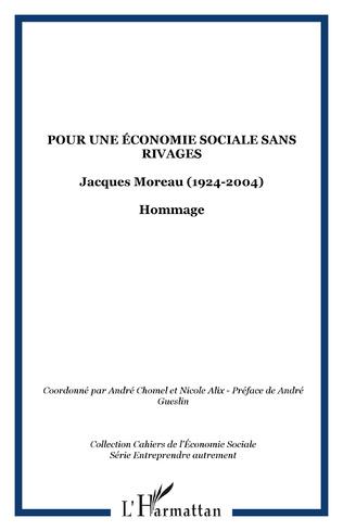 Couverture Pour une économie sociale sans rivages