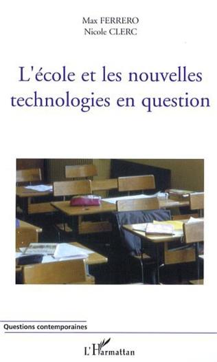Couverture L'école et les nouvelles technologies en question