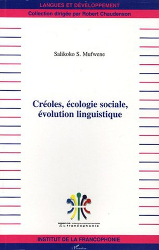 Couverture Créoles, écologie sociale, évolution linguistique