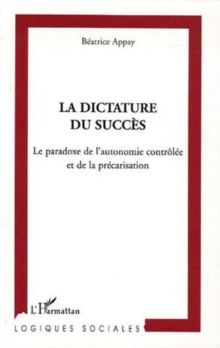 Couverture La dictature du succès