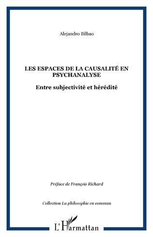 Couverture Les espaces de la causalité en psychanalyse
