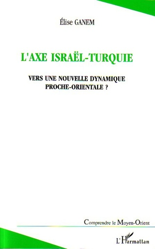 Couverture L'axe Israël-Turquie