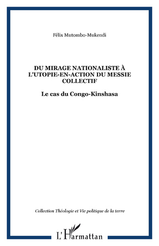 Couverture Du mirage nationaliste à l'utopie-en-action du messie collectif