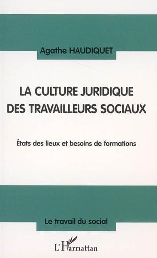 Couverture La culture juridique des travailleurs sociaux