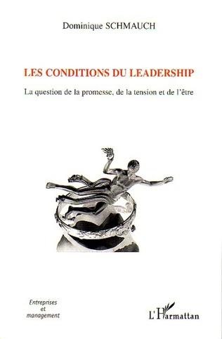 Couverture Les conditions du leadership