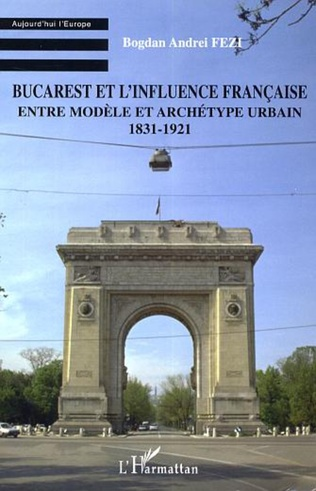 Couverture Bucarest et l'influence française