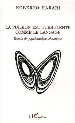 Couverture La pulsion est turbulente comme le langage