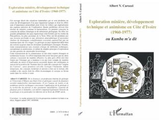 Couverture Exploration minière, développement technique et animisme en Côte d'Ivoire