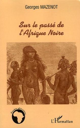 Couverture Sur le passé de l'Afrique Noire