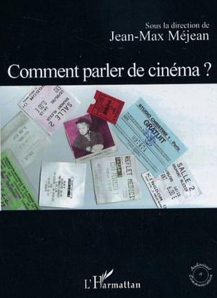 Couverture Comment parler de cinéma ?